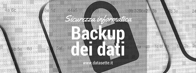 backupdati sicurezza informatica